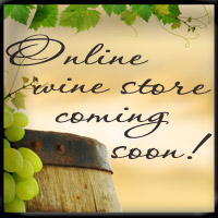 Online wine store coming soon...